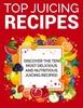 Thumbnail Top Juicing Recipes PLR Ebook